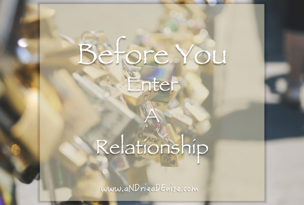 Before You Enter A Relationship
