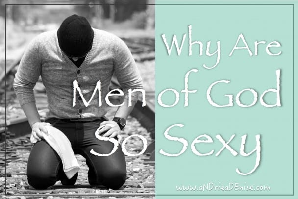 Godly Men are Sexy