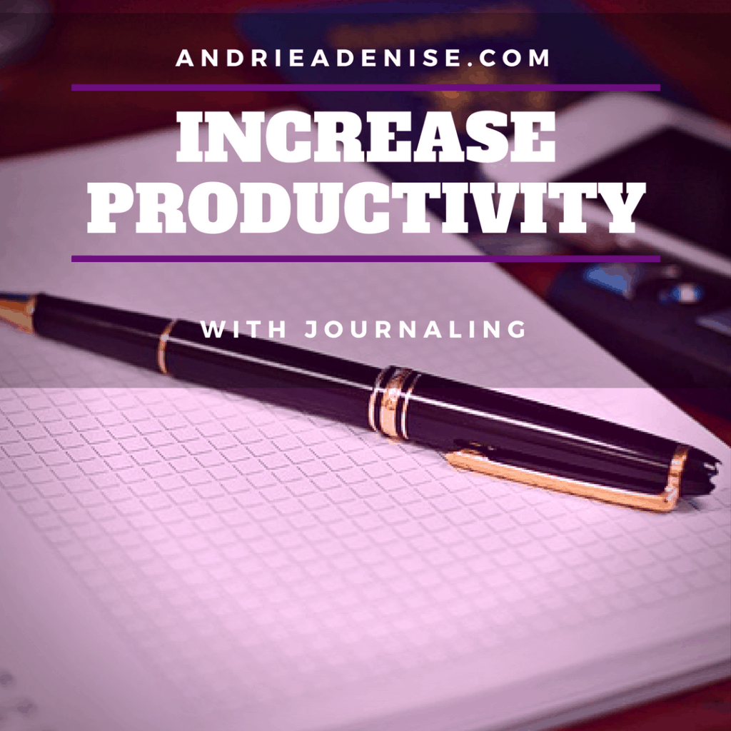 Increase Productivity with Journaling