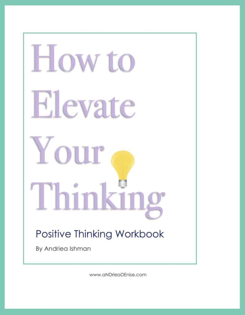 how-to-elevate-your-thinking-positive-thinking-workbook-thumbnail